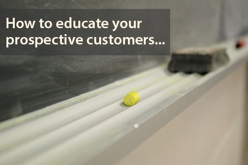 how to educate customers