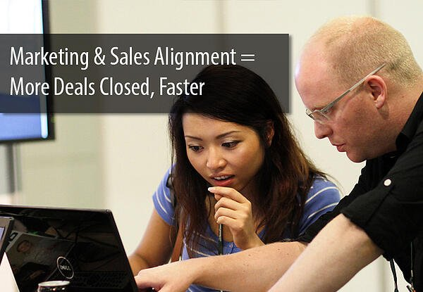 Marketing and Sales Alignment More Deals Closed Faster