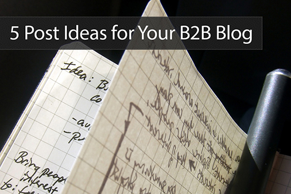 5_post_ideas_for_your_b2b_blog